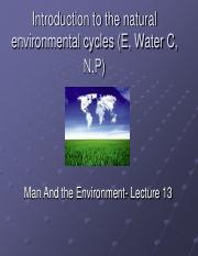 Lecture 13- Natural environmental systems and cycles E W C N P