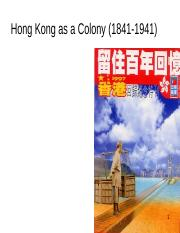 Lesson 3 HK as a Colony 1841-1941