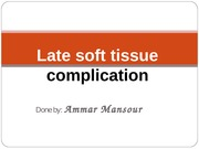 4 - Late Soft Tissue Complications - D3 Updated