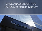 Case Study - Rob Parson at Morgan Stanley
