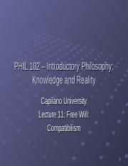 PHIL 102 Lecture 11 - Free Will  Compatibilism.ppt