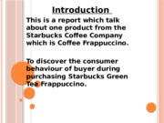 Consumer behavior Starbuck