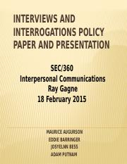 Interviews and Interrogations Policy Paper and Presentation