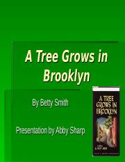 A_Tree_Grows_in_Brooklyn_5 (1).ppt