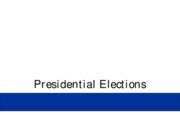 Chapter 10 - Presidential Elections
