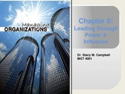 Chapter 8_MGT4001_leading through power& influence