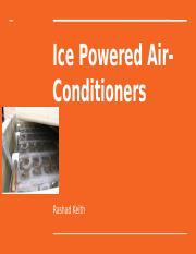 Ice Powered Air-Conditioners