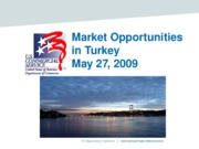 Market Opportunities in Turkey - Revised - May 27, 2009_1_36722_eg_main_019745