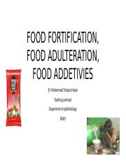 FOOD FORTIFICATION, FOOD ADULTERATION, FOOD ADDETIVIES