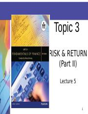 LECTURE 5 SLIDES TOPIC 3 PART II T2 2013.ppt