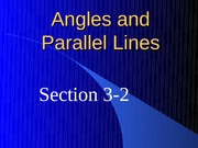 3-2 Angles and Parallel Lines