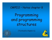 Chapter 8 Notes - Programming and Programming Structures