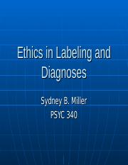 (1) Ethics in Labeling and Diagnoses