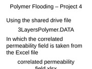 Project 4 Polymer Flooding