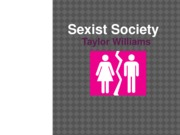 Sexist Society