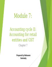 Module 7 - Accounting cycle 2 - accounting for retail entities and goods and services tax