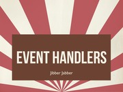 Lecture 12 - Event Handlers in Javascript