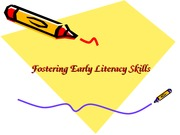 Fostering+Early+Literacy+Skills