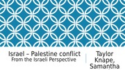 Israel – Palestine conflict, Student Presentation