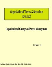 Lecture_%23_13_Organizational_Change_and_Stress_Management