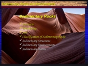 Slideshow 101.14 Sedimentary Rocks - Structures, Environments, Basins