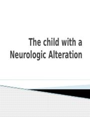 Child with a Neurologic Alteration.pptx