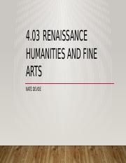 4.03 Renaissance Humanities and Fine Arts.pptx