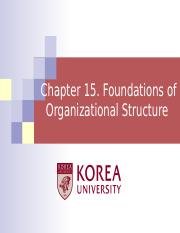 Ch 15. Foundations of Organizational Structure.ppt