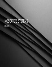 Moscato's Systems.pptx