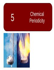 05 Chemical Periodicity.ppt
