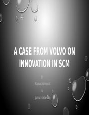 A CASE FROM VOLVO ON INNOVATION IN SCM
