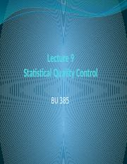 Lecture 385 - 9 - Statistical Quality Control
