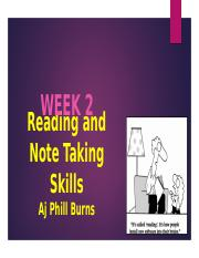 Week 2 Reading and Note Taking Skills phill edit.pptx