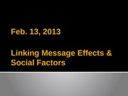 Meeting_10_slides-_Message_effects_social_factors
