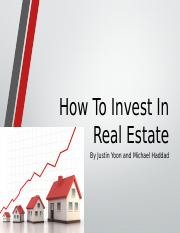 How To Invest In Real Estate.pptx