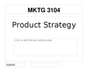 F10 MKTG 3104 Student 11. Product Strategy Part 1