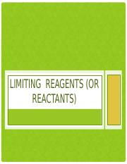 Limiting  Reagents (or Reactants).pptx