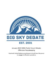 Big Sky Debate January 2015 Public Forum Offensive Peacekeeping.pdf
