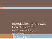 9.5.13+Intro+to+the+U.S.+Health+System