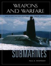 ABC-CLIO - Submarines- An Illustrated History of Their Impact_001