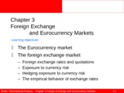Ed6s 03 Foreign exchange and Eurocurrency markets