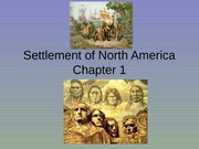 Chapter 1 - Settlement of North America
