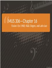 Chapter 16-Fusion I (to 1960) RB, Singers and Latin Jazz