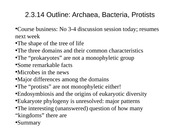 Lecture 7 Bacteria, Archaea, Protists_CORRECTED