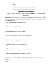 Complements Practice 1 - Direct and Indirect Objects - Predicate Nouns and Adjectives.docx