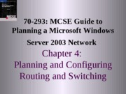 Planning A Microsoft Windows Server 2003 Network Chapter 04