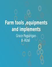 Farm tools ,equipments and implements