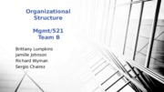 Org Structure PowerPoint due 9.14.15