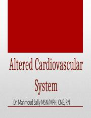 Altered Cardiovascular System. Dr. Mahmoud Updated