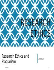 W12-Research ethics & Plagiarism-Lecture23&24